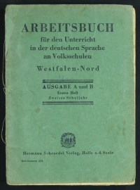 """Arbeitsbuch für den Unterricht in der deutschen Sprache an Volksschulen  Provenance/Rights:  Museumsschule Hiddenhausen (CC BY-NC-SA)"