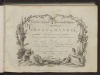 The songs of Handel : containing all the overtures, airs, duetts, ...